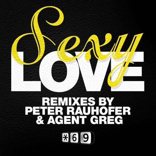 Sexy Love (Agent Greg remix)